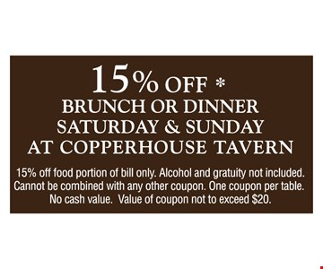 15% OFF brunch or dinner, Sat. or Sun. at Copperhouse Tavern