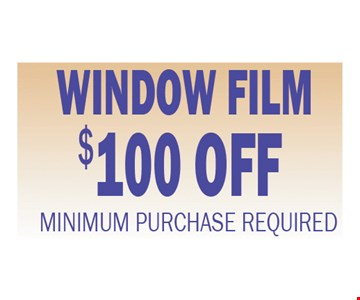 $100 off window film