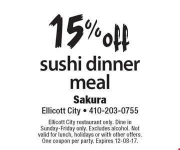 15% off sushi dinner meal. Ellicott City restaurant only. Dine in Sunday-Friday only. Excludes alcohol. Not valid for lunch, holidays or with other offers. One coupon per party. Expires 12-08-17.