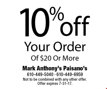10% off your order of $20 or more. Not to be combined with any other offer.Offer expires 7-31-17.