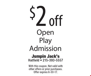 $2 off Open Play Admission. With this coupon. Not valid with other offers or prior purchases.Offer expires 6-30-17.