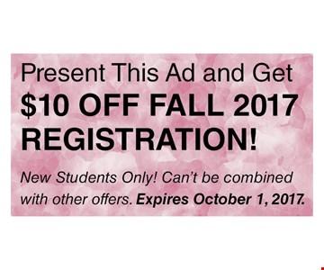 $10 off fall 2017 registration