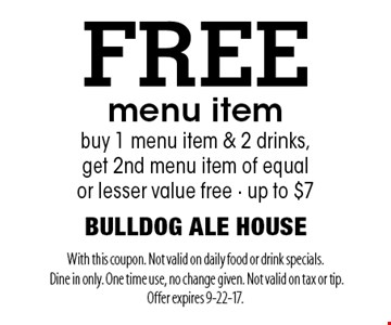 FREE menu item buy 1 menu item & 2 drinks, 