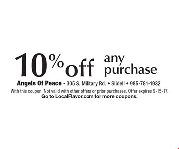 10%off any purchase. With this coupon. Not valid with other offers or prior purchases. Offer expires 9-15-17. Go to LocalFlavor.com for more coupons.
