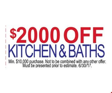 $2000 off kitchen and baths