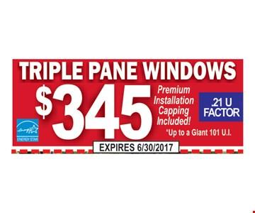 Triple pane windows $345