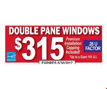 Double pane windows $315