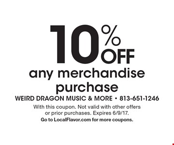 10% Off Any Merchandise Purchase. With this coupon. Not valid with other offers or prior purchases. Expires 6/9/17.Go to LocalFlavor.com for more coupons.
