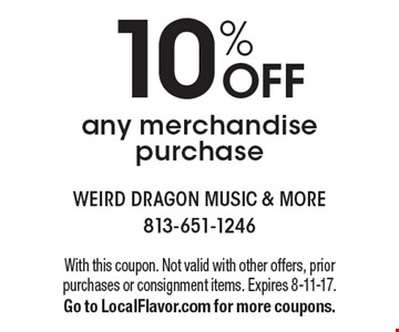 10% OFF any merchandise purchase. With this coupon. Not valid with other offers, prior purchases or consignment items. Expires 8-11-17. Go to LocalFlavor.com for more coupons.