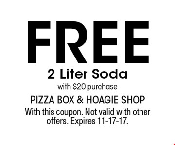 Free 2 Liter Soda with $20 purchase. With this coupon. Not valid with other offers. Expires 11-17-17.