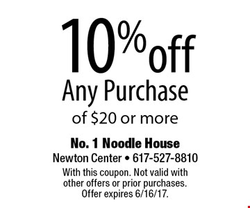 10% off Any Purchase of $20 or more. With this coupon. Not valid with other offers or prior purchases. Offer expires 6/16/17.