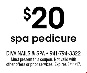$20 spa pedicure. Must present this coupon. Not valid with other offers or prior services. Expires 8/11/17.