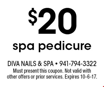 $20 spa pedicure. Must present this coupon. Not valid with other offers or prior services. Expires 10-6-17.