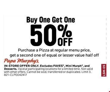 50% off a pizza with purchase.