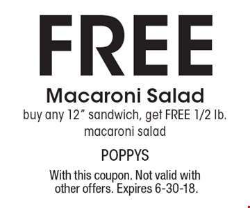Free Macaroni Salad. Buy any 12