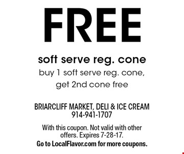 Free soft serve reg. cone. Buy 1 soft serve reg. cone, get 2nd cone free. With this coupon. Not valid with other offers. Expires 7-28-17. Go to LocalFlavor.com for more coupons.