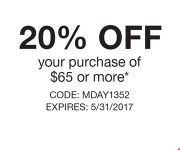 20% OFF your purchase of $65 or more*. CODE: MDAY1352 EXPIRES: 5/31/2017 *Cannot be combined with any other offer. Restrictions may apply. See store for details. Edible®, Edible Arrangements®, the Fruit Basket Logo, and other marks mentioned herein are registered trademarks of Edible Arrangements, LLC. © 2017 Edible Arrangements, LLC. All rights reserved.