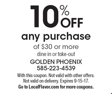 10% OFF any purchase of $30 or more dine in or take-out. With this coupon. Not valid with other offers. Not valid on delivery. Expires 9-15-17. Go to LocalFlavor.com for more coupons.