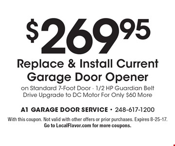 $269.95 Replace & Install Current Garage Door Openeron Standard 7-Foot Door - 1/2 HP Guardian Belt