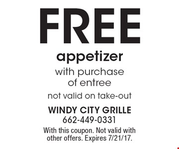 FREE appetizer with purchase of entree. Not valid on take-out. With this coupon. Not valid with other offers. Expires 7/21/17.