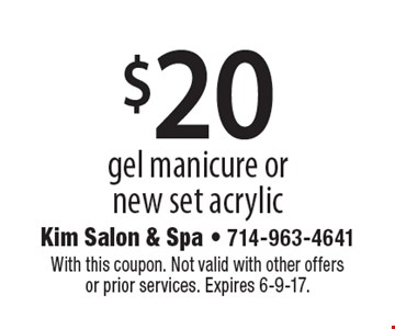 $20 gel manicure or new set acrylic. With this coupon. Not valid with other offers or prior services. Expires 6-9-17.