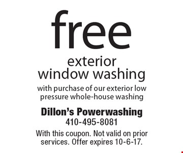 Free exterior window washing with purchase of our exterior low pressure whole-house washing. With this coupon. Not valid on prior services. Offer expires 10-6-17.