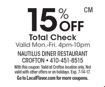 15% OFF Total Check. Valid Mon.-Fri. 4pm-10pm. With this coupon. Valid at Crofton location only. Not valid with other offers or on holidays. Exp. 7-14-17. Go to LocalFlavor.com for more coupons.