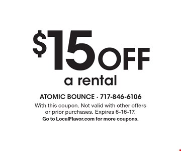 $15 Off a rental. With this coupon. Not valid with other offers or prior purchases. Expires 6-16-17. Go to LocalFlavor.com for more coupons.