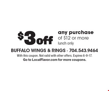 $3 off any purchase of $12 or more. Lunch only. With this coupon. Not valid with other offers. Expires 6-9-17. Go to LocalFlavor.com for more coupons.