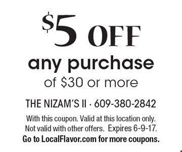 $5 OFF any purchase of $30 or more. With this coupon. Valid at this location only. Not valid with other offers.Expires 6-9-17. Go to LocalFlavor.com for more coupons.