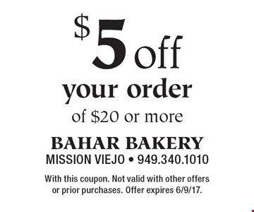 $5 off your order of $20 or more. With this coupon. Not valid with other offers or prior purchases. Offer expires 6/9/17.