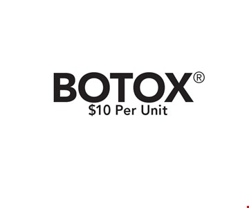 $10 Per Unit BOTOX. Restrictions may apply. Only valid with Clipper coupon. Call for details. Expires 6/16/17.
