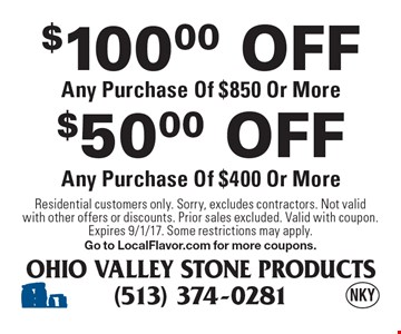 $100.00 OFF Any Purchase Of $850 Or More. $50.00 OFF Any Purchase Of $400 Or More. Residential customers only. Sorry, excludes contractors. Not valid with other offers or discounts. Prior sales excluded. Valid with coupon. Expires 9/1/17. Some restrictions may apply. Go to LocalFlavor.com for more coupons.
