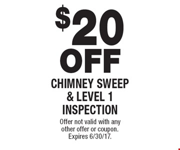 $20 OFF Chimney sweep & level 1 inspection. Offer not valid with any other offer or coupon. Expires 6/30/17.