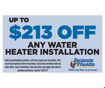 Up To $213 Off Any Water Heater Installation
