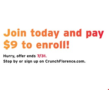 Join today and Pay $9 to enroll