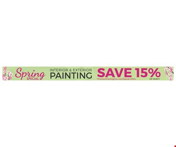 Interior and exterior painting save 15%