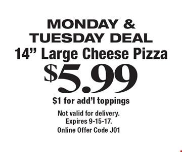 Monday & Tuesday Deal $5.99 14