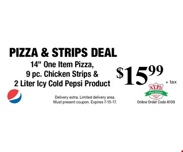 Pizza & Strips Deal $15.99 + tax 14