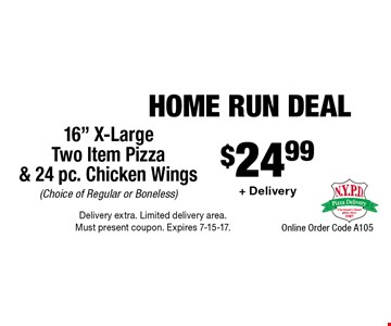 Home Run Deal $24.99 + Delivery 16