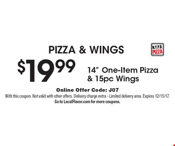 PIZZA & WINGS $19.99 for 14