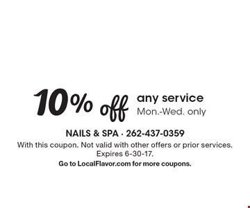 10% off any service. Mon.-Wed. only. With this coupon. Not valid with other offers or prior services. Expires 6-30-17. Go to LocalFlavor.com for more coupons.