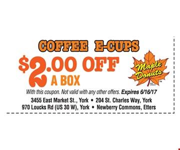 $2 off a box coffee e-cups