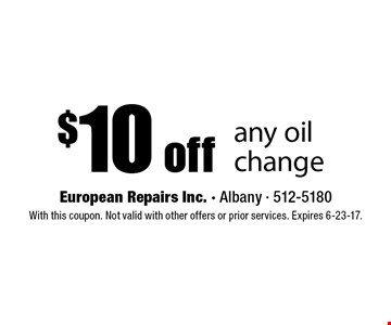 $10 off any oil change. With this coupon. Not valid with other offers or prior services. Expires 6-23-17.