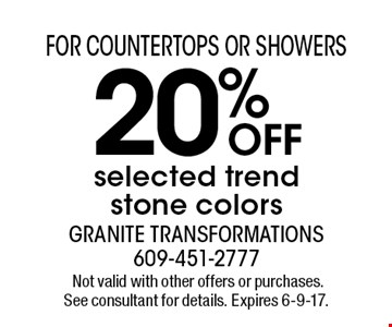 20% OFF selected trend stone colors. Not valid with other offers or purchases. See consultant for details. Expires 6-9-17.