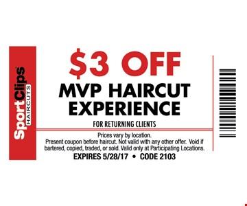 $3 OFF MVP haircut experience