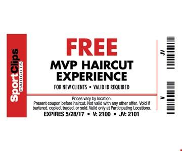 Free MVP haircut experience