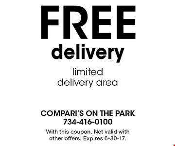 FREE delivery. Limited delivery area. With this coupon. Not valid with other offers. Expires 6-30-17.