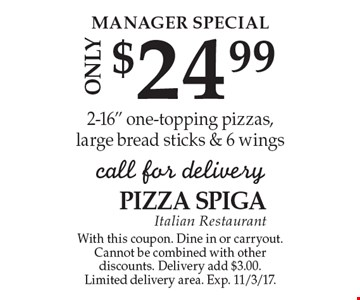 Manager Special. Only $24.99. 2-16