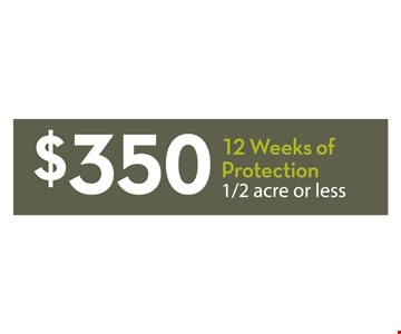 $350 12 weeks of protection